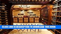 MOBI Living with Wine: Passionate Collectors, Sophisticated Cellars, and Other Rooms for