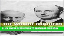 [READ] Mobi The Wright Brothers: A Unique Biography and Inspirational Stories from the History of