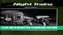[READ] Kindle Night Trains: The Pullman System in the Golden Years of American Rail Travel Free