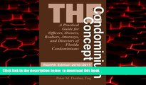 Best books  The Condominium Concept: A Practical Guide for Officers, Owners, Realtors, Attorneys,