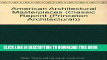 [READ] Kindle American Architectural Masterpieces. An anthology comprising Masterpieces of
