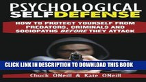 [PDF] Epub Psychological Self-Defense: How To Protect Yourself From Predators, Criminals and