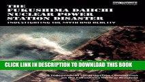 [PDF] Mobi The Fukushima Daiichi Nuclear Power Station Disaster: Investigating the Myth and