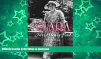 READ  Clara: Mrs. Henry Ford  PDF ONLINE