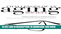 [READ] Mobi Challenges of an Aging Society: Ethical Dilemmas, Political Issues (Gerontology)
