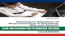 [READ] Mobi Physicians  Adoption of Pharmaceutical E-Detailing: ROI and Metrics: How can