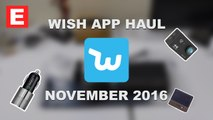 Wish App Haul November 2016 And Gift Ideas - Extreme Budget Tech