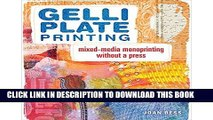 [DOWNLOAD] EPUB Gelli Plate Printing: Mixed-Media Monoprinting Without a Press Audiobook Free
