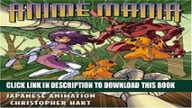 [DOWNLOAD] EBOOK Anime Mania: How to Draw Characters for Japanese Animation (Manga Mania)