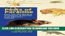 [FREE] Ebook Pests of Paradise: First Aid and Medical Treatment of Injuries from Hawaii s Animals