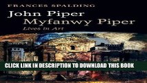 Books John Piper, Myfanwy Piper: Lives in Art Read online Free