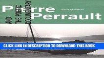 Best Seller Pierre Perrault and the Poetic Documentary (Toronto International Film Festival) Read