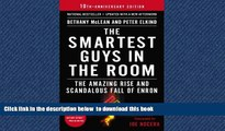 Best book  The Smartest Guys in the Room: The Amazing Rise and Scandalous Fall of Enron BOOOK ONLINE