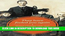 Books They Have Fooled You Again: Michael O Flanagan (1876-1942) Priest, Republican, Social Critic