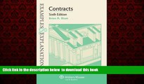 liberty book  Examples   Explanations: Contracts, Sixth Edition BOOOK ONLINE