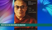 READ  The Art of Happiness, 10th Anniversary Edition: A Handbook for Living FULL ONLINE