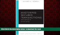 Best book  Mastering Secured Transactions (UCC Article 9), Second Edition (Carolina Aademic Press