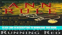 [PDF] Green River, Running Red: The Real Story of the Green River Killer--America s Deadliest