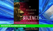 FAVORITE BOOK  A Search Past Silence: The Literacy of Young Black Men (Language and Literacy