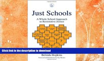 FAVORITE BOOK  Just Schools: A Whole School Approach to Restorative Justice  BOOK ONLINE