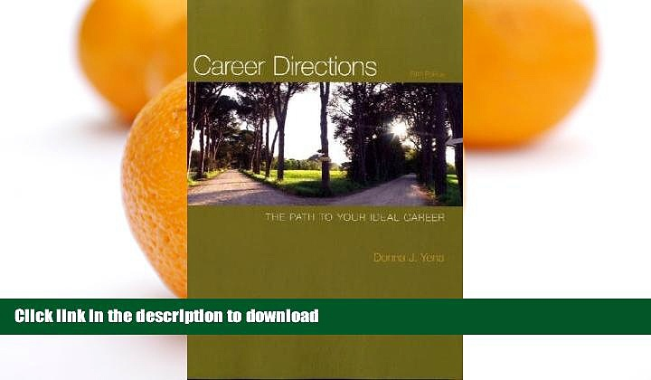 READ BOOK  Career Directions: The Path to Your Ideal Career FULL ONLINE