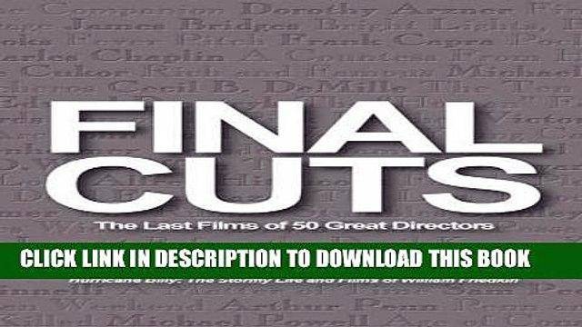 Books Final Cuts: The Last Films of 50 Great Directors Read online Free