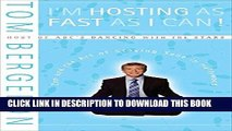 Best Seller I m Hosting as Fast as I Can!: Zen and the Art of Staying Sane in Hollywood Read