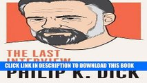 Books Philip K. Dick: The Last Interview: and Other Conversations (The Last Interview Series) Read