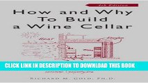 KINDLE Richard Gold: How and Why to Build a Wine Cellar (Paperback - Revised Ed.); 2007 Edition