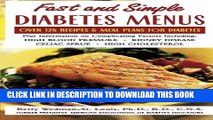 [PDF] Fast and Simple Diabetes Menus : Over 125 Recipes and Meal Plans for Diabetes Plus