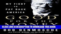 [PDF Kindle] Good for the Money: My Fight to Pay Back America Full Book