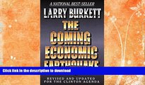 FAVORITE BOOK  The Coming Economic Earthquake: Revised and Expanded for the Clinton Agenda  GET