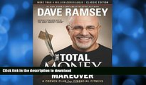 FAVORITE BOOK  The Total Money Makeover: Classic Edition: A Proven Plan for Financial Fitness