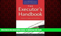 Read book  The Executor s Handbook: A Step-by-Step Guide to Settling an Estate for Personal