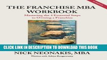 [PDF Kindle] The Franchise MBA Workbook: Mastering the 4 Essential Steps to Owning a Franchise