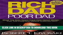 [PDF Kindle] Rich Dad Poor Dad: What The Rich Teach Their Kids About Money That the Poor and