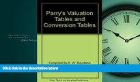 READ book  Parry s valuation tables and conversion tables A.W. DAVIDSON  BOOK ONLINE
