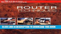 [PDF] Online Router Techinques: A Comprehensive Guide to Using Routers (Weekend Woodworker) Full