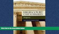EBOOK ONLINE  High Court Case Summaries on Property, Keyed to Dukeminier, 7th #A# READ ONLINE