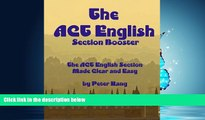 READ book  The ACT English Section Booster: Increase your ACT English Section Score 4+ Points