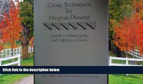 READ book  Group Techniques for Program Planning: A Guide to Nominal Group and Delphi Processes