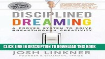 MOBI DOWNLOAD Disciplined Dreaming: A Proven System to Drive Breakthrough Creativity PDF Kindle