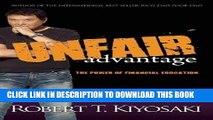 [PDF Kindle] Unfair Advantage: The Power of Financial Education Ebook Download