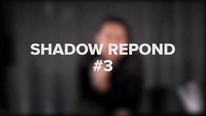 Shadow Répond #3 Les données privées