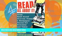Buy  Read All About It!: Great Read-Aloud Stories, Poems, and Newspaper Pieces for Preteens and