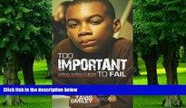 Tavis Smiley Too Important To Fail: Saving America s Boys (Tavis Smiley Reports)  Epub Download Epub