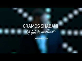 Gramos Shabani - Nuk të mallkova (Official Trailer)