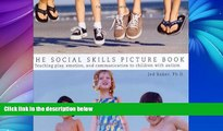 Buy  The Social Skills Picture Book Teaching play, emotion, and communication to children with