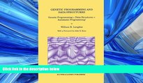 READ PDF [DOWNLOAD] Genetic Programming and Data Structures: Genetic Programming + Data Structures