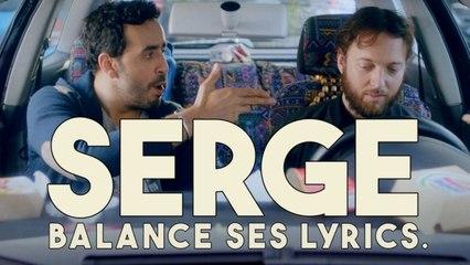 #06 - Serge balance ses lyrics - CANAL+